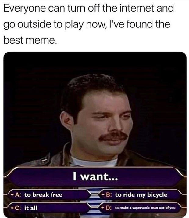 funny-memes-freddie-mercury-want-it-all-millionaire-song-titles